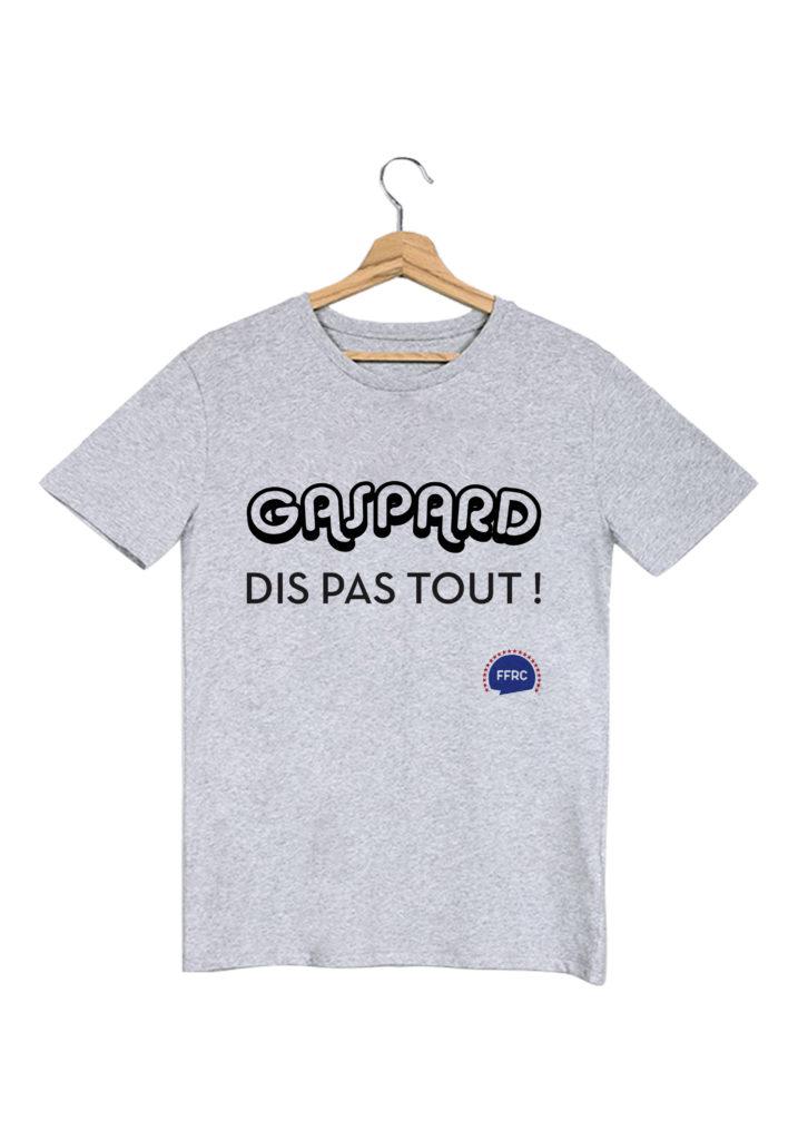 gaspard dis pas tout palmashow tshirt homme gris federation francaise de la replique culte