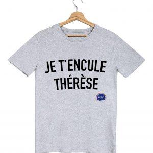 je t encule therese tshirt homme gris federation francaise de la replique culte