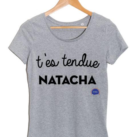 tes-tendue-natacha-tshirt-femme-federation-francaise-de-la-replique-culte-francois-damiens-dikenek