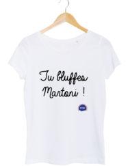 tu bluffes martoni tshirt femme blanc federation francaise de la replique culte